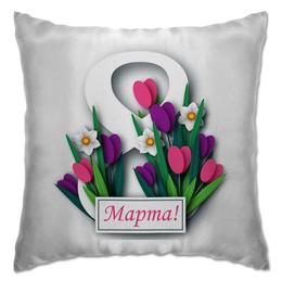 "Подушка ""8 марта"" - цветы, 8 марта"
