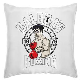 """Подушка """"Balboas Boxing"""" - бокс, сталлоне, рокки, rocky"""