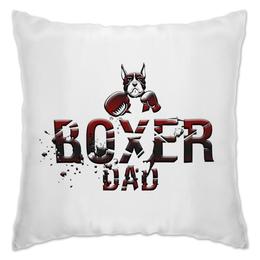 """Подушка """"Boxer Dad (Подушка)"""""""