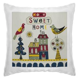 "Подушка ""Home sweet home"" - house, птица, дом, семья, birds, подушка, милый дом, cute home"