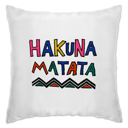 "Подушка ""Акуна Матата"" - дисней, король лев, тимон и пумба, акуна матата, хакуна матата"