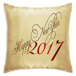 "Подушка ""Happy New Year 2017"" - happy new year, новый год, new year, 2017, new year 2017"