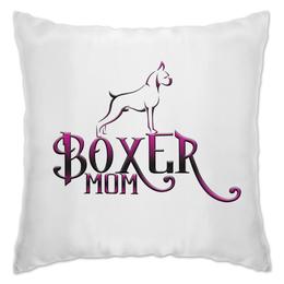 """Подушка """"Boxer Mom (Подушка) """""""