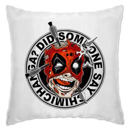 "Подушка ""Chimichanga"" - комиксы, супергерой, deadpool, марвел, дэдпул"