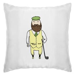 """Подушка """"Джентльмен с клюшкой для гольфа"""" - мяч, борода, джентльмен, гольф, клюшка"""