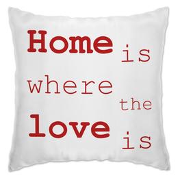 """Подушка """"HOME LOVE"""" - любовь, дом, tm kiseleva"""
