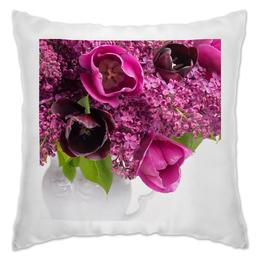 """Подушка """"Сирень"""" - цветы, тюльпаны, букет, ваза, сирень"""