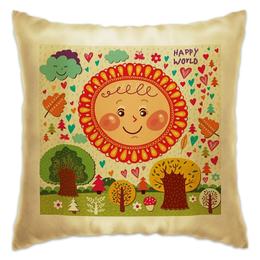 """Подушка """"Happy world"""" - happiness, happy, солнце, счастье, sun, home, природа, подушка"""
