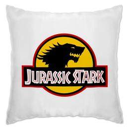 """Подушка """"Jurassic Stark"""" - динозавр, игра престолов, game of thrones, старк, юрский парк"""