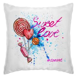 "Подушка ""Sweet Love #tseart"" - конфеты, sweets, sweet love, tseart, сладкая любовь"