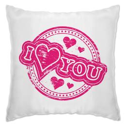 """Подушка """"я тебя люблю печать"""" - сердце, любовь, love, люблю, i love you"""