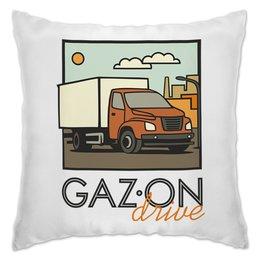 """Подушка """"GAZon drive"""" - водитель, газон, грузовик, дальнобойщик, некст"""