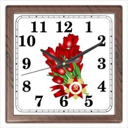 """Часы квадратные из пластика (под дерево) """"9 мая"""" - праздник, цветы, 9 мая, день победы, орден"""