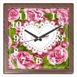 """Часы квадратные из пластика (под дерево) """"Любовь"""" - любовь, цветы, 8 марта, розы, день св валентина"""