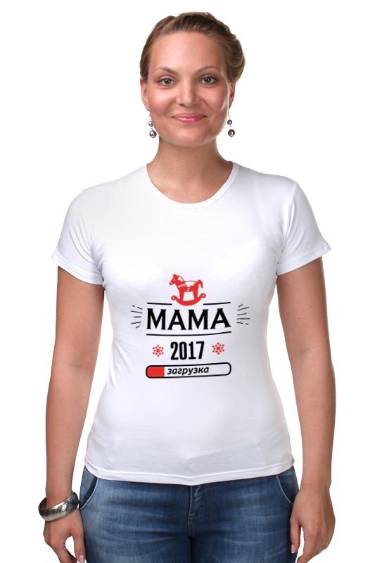 Футболка Стрэйч Printio Новая мама 2017! загрузка! футболка стрэйч printio новый папа 2017 загрузка