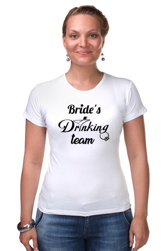 Футболка Стрэйч Printio Bride's drinking team ян сестры и пион букеты букеты невесты держа букет подружек невесты держа чай роза