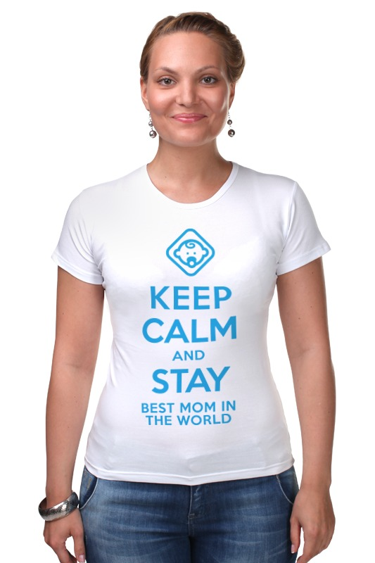Футболка Стрэйч Printio Stay best mom in the world футболка для беременных printio stay best mom in the world