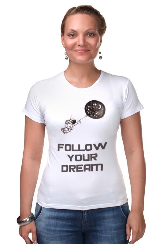 Футболка Стрэйч Printio Follow your dream