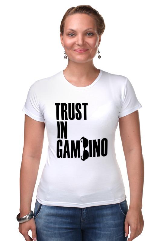 Футболка Стрэйч Printio Trust in gambino developing trust in ride sharing system