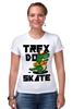 """Футболка Стрэйч (Женская) """"Динозавр на Скейте"""" - скейтборд, skate, dino, динозавр"""