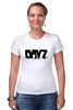 "Футболка Стрэйч (Женская) ""DayZ T-shirt"" - игры, dayz, дейзи, dayz standalone"
