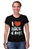 """Футболка Стрэйч (Женская) """"i love rocknroll"""" - рок, i love, rock"""