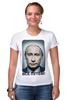 """Футболка Стрэйч (Женская) """"ВСЁ ПУТЁМ"""" - президент, putin, владимир путин, всё путём"""