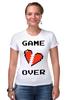 """Футболка Стрэйч (Женская) """"Game Over (Игра Окончена)"""" - пиксель арт, 8 бит, 8-bit, расставание, разбитое сердце"""
