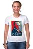 "Футболка Стрэйч (Женская) ""Путин (Obey)"" - путин, президент, putin, повинуйся"
