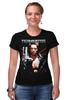 """Футболка Стрэйч (Женская) """"Terminator"""" - кино, arnold schwarzenegger, терминатор, terminator, арнольд шварценеггер"""