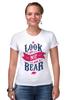 """Футболка Стрэйч (Женская) """"Я Медведь (I am Bear)"""" - bear, россия, russia, я медведь, i am a bear"""