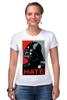 "Футболка Стрэйч (Женская) ""Darth Vader - Hate"" - star wars, darth vader, звездные войны, дарт вейдер"