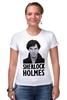 "Футболка Стрэйч (Женская) ""Sherlock Holmes"" - лондон, sherlock, шерлок, ватсон, cumberbatch"