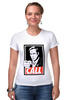 "Футболка Стрэйч (Женская) ""Call Saul"" - obey, breaking bad, better call saul, лучше звоните солу, сол гудман"