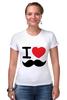 "Футболка Стрэйч (Женская) ""I love усы"" - swag, усы, mustache, лов, i love mustache"