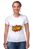 "Футболка Стрэйч ""Pooow!"" - boom, pop art, pow, blast"