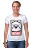 "Футболка Стрэйч (Женская) ""Мишка (Bear, Obey)"" - bear, медведь, obey"