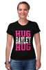 "Футболка Стрэйч (Женская) ""Hug Bayley Hug (WWE)"" - wwe, hug, рестлинг, bayley, бэйли"