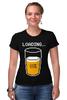 """Футболка Стрэйч (Женская) """"Загрузка Пива на 69%"""" - пиво, стакан, loading, beer, загрузка"""