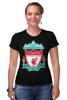 """Футболка Стрэйч (Женская) """"Liverpool (Ливерпуль)"""" - football, uk, ливерпуль, liverpool, футбольный клуб"""