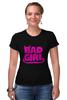 """Футболка Стрэйч (Женская) """"Bad girl (Плохая девченка)"""" - bad, girl, bad girl, плохая девочка"""