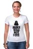 "Футболка Стрэйч ""Make war not love by Darth Weider"" - darth, starwars, designministry, joda, weider"