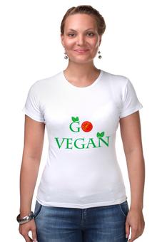 """Футболка Стрэйч (Женская) """"Go vegan"""" - веган, вегетарианство, vegan, овощи"""