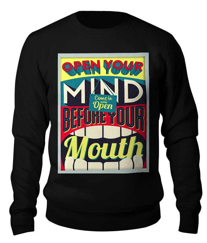 Свитшот унисекс хлопковый Printio Open your mind before your mouth книга open mind beginner student