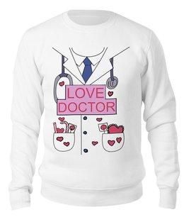 """Свитшот унисекс хлопковый """"Доктор-любовь"""" - сердце, сердечки, любовь, доктор, доктор-любовь"""