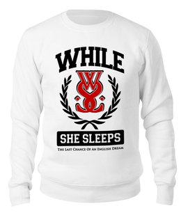 "Свитшот унисекс хлопковый ""While She Sleeps"" - музыка, группы, метал, металкор, while she sleeps"