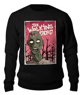 """Свитшот унисекс хлопковый """"Ходячие Мертвецы (The Walking Dead)"""" - zombie, the walking dead, ходячие мертвецы, зомби"""
