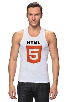 "Майка (Мужская) ""HTML 5"" - html, хтмл"