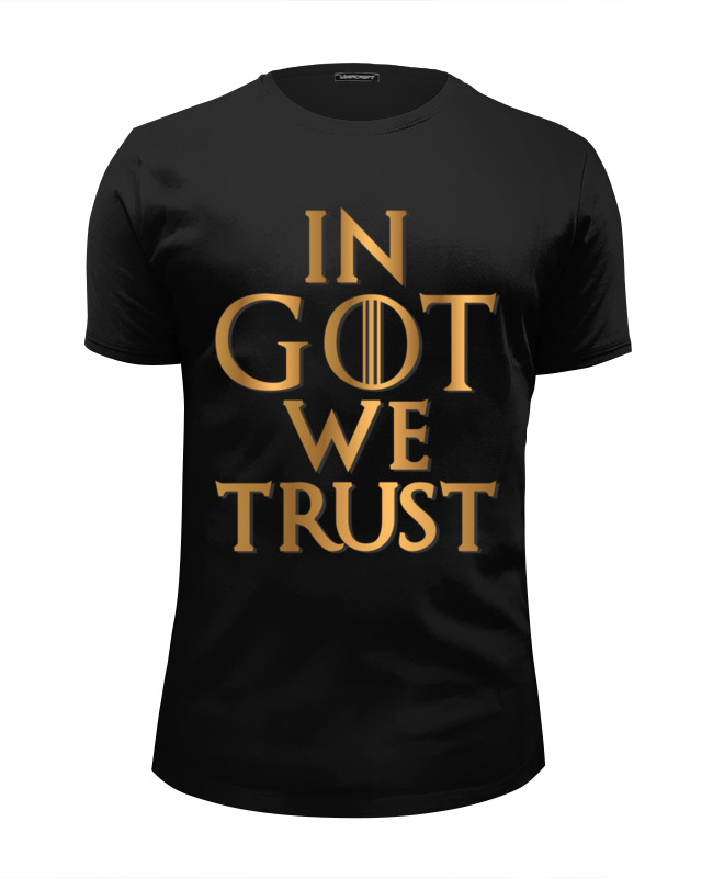 Printio In got we trust