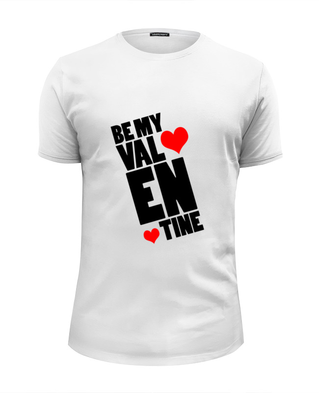 Футболка Wearcraft Premium Slim Fit Printio Be my valentine цена